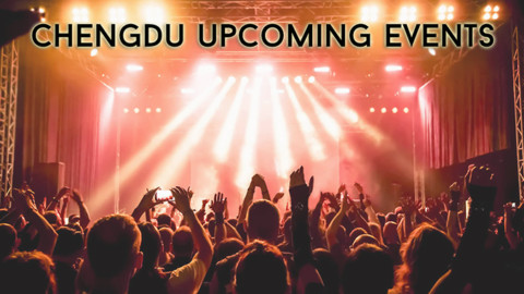 Chengdu Upcoming Events